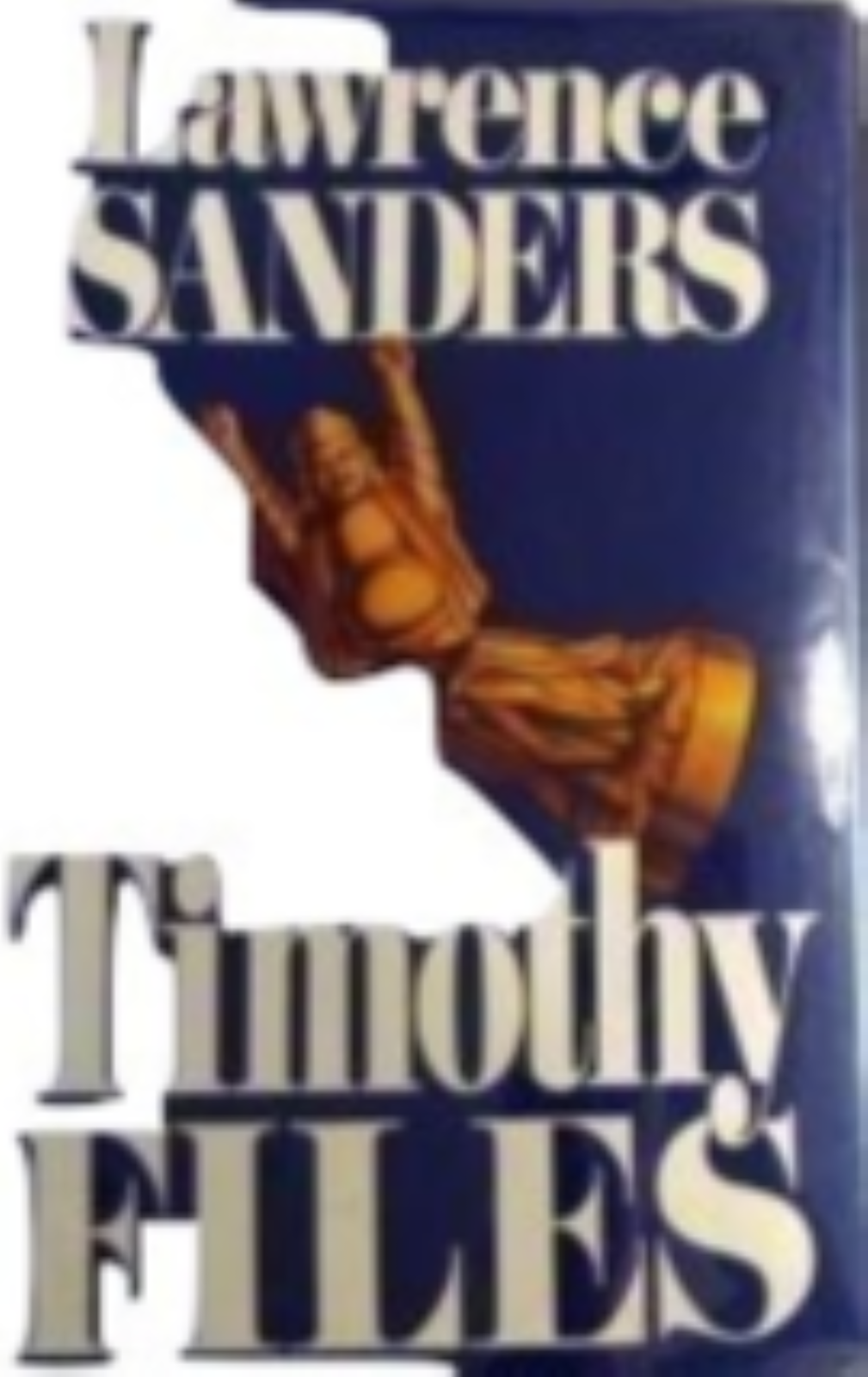 The Timothy Files by Sanders, Lawrence