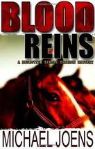 Blood Reins: A Det Sandra Cameron Mystery:  Joens : New Hardcover 1st Ed... - $19.95