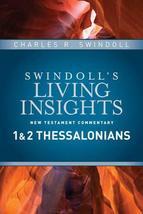 Insights on 1 & 2 Thessalonians (Swindoll's Living Insights New Testamen... - $14.84