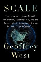 Scale: The Universal Laws of Growth, Innovation, Sustainability, and the... - $35.71