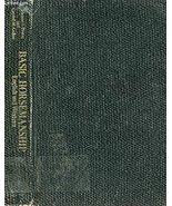 Basic Horsemanship:  English and Western [Hardcover] Eleanor F. Prince a... - $9.49