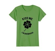 Tee shirts -  Funny Kiss Me Im Brownish Irish St Patricks Day Shirt Womens Wowen - $19.95+