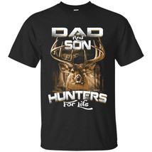 Father And Son Hunter For Life T-shirt - Perfect Father's Day - Parent's Day Gif - $19.95