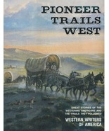 Pioneer Trails West - $24.95