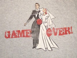 Marriage Game Over Wife Don't Get Married Bachelor Party T Shirt L - $12.22