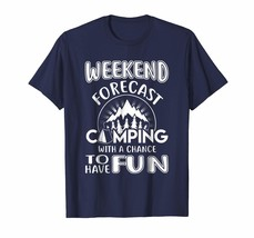 Brother Shirts - Weekend forecast camping with a chance to have fun tshi... - $19.95+