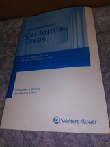 California Taxes, Guidebook to (2018) (Guidebook to California Taxes) - $94.76