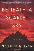 Beneath a Scarlet Sky: A Novel - $10.01