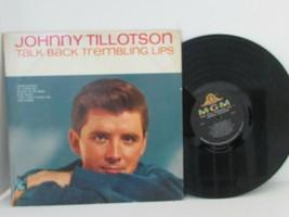 TALK BACK TREMBLING LIPS JOHNNY TILLOTSON RECORD ALBUM MGM E/SE 4188   - $9.75