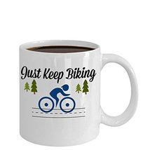 Just Keep Biking Novelty Custom Sports Coffee Mug - $14.95