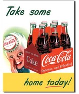 Coke Coca Cola Take Some Home Today!  Metal Sign Tin New Vintage Style #... - $10.29