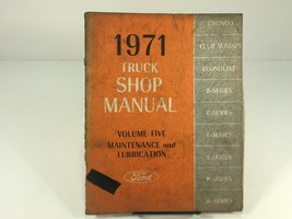 1971 Ford Truck Shop Manual OEM Factory Service V 5 Maintenance and Lubrication - $19.99