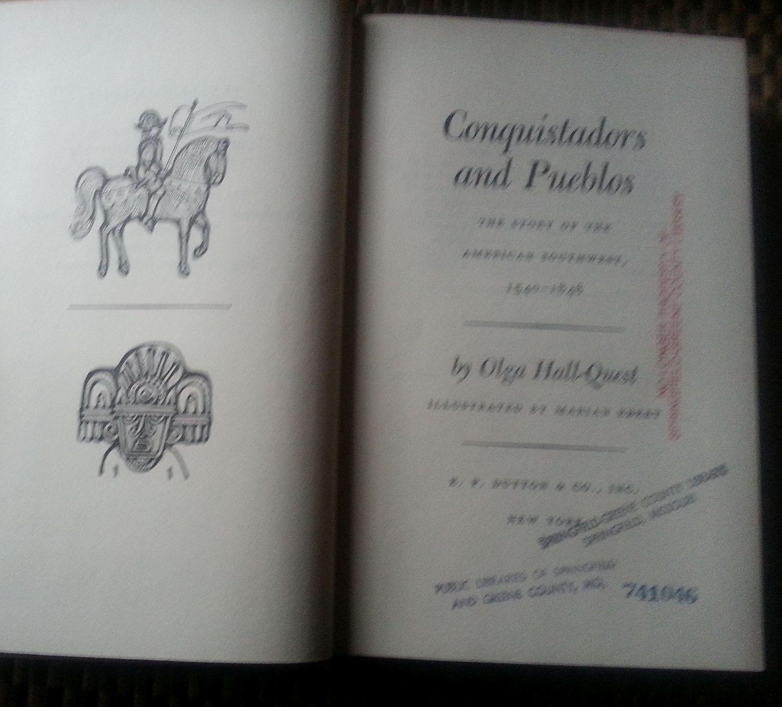 Conquistadors and Pueblos by Olga Hall-Smith 1969 HBDJ