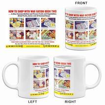 How To Shop With War Ration - 1943 - World War II - Propaganda Mug - $23.99+
