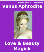 All Powerful Goddess Of Love Beauty Anti-Aging Wealth Betweenallworlds S... - $155.19