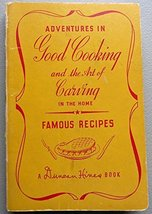 Adventures in good cooking and the art of carving in the home: A Duncan ... - $9.39