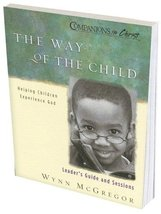 The Way of the Child, Leaders Guide and Sessions: Helping Children Exper... - $40.00