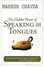 Hidden Power of Speaking in Tongues [Paperback] Chavda, Mahesh - $7.42
