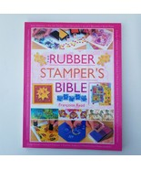 The Rubber Stampers Bible by Francoise Read - $9.49
