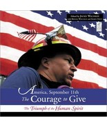 America, September 11: The Courage to Give: The Triumph of the Human Spi... - $7.50