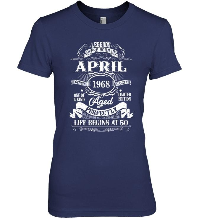 Legends Were Born In April 1968 50th Birthday Gift Shirt