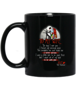 Jack Skellington and Sally To my wife BM11OZ 11 oz. Black Mug - $17.50