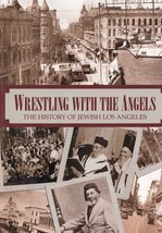 Wrestling With Angels DVD History of Jewish Los Angeles from 1850 - $24.00