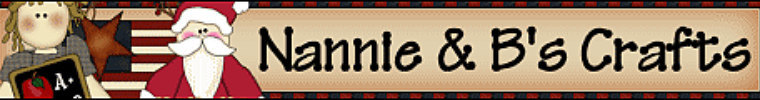 A welcome banner for Nannie and B's Crafts,Teacher Gifts, Primitive Blocks and Country Crafts