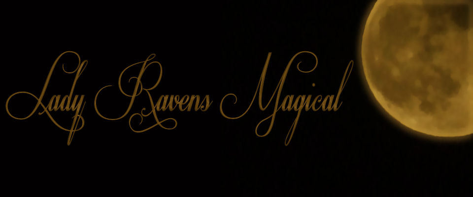 A welcome banner for ladyravensmagicals     **** witch in charge*****