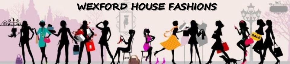 A welcome banner for Wexford House Fashions