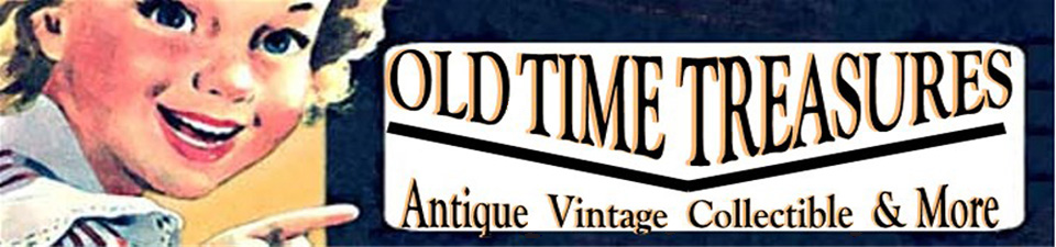 A welcome banner for Old Time Treasures