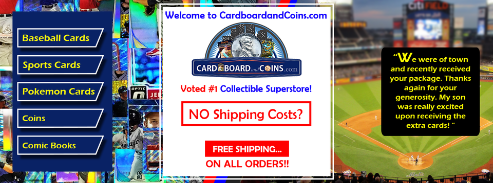 A welcome banner for CardboardandCoins.com - FREE SHIPPING - Baseball Cards, Pokemon, Coins, Comics!