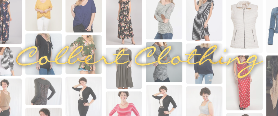 A welcome banner for Colbert Clothing - Classic Styles Meet Modern Chic - Womens Clothing Boutique