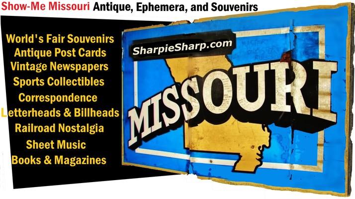 A welcome banner for Show Me Missouri Antique, Ephemera, and Souvenirs at SharpieSharp.com