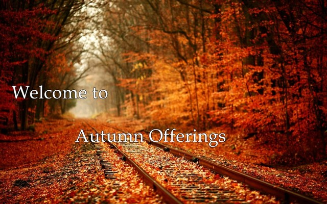 A welcome banner for Autumn Offerings