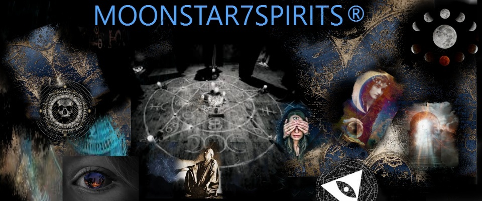 "A welcome banner for MOONSTAR7SPIRITS ""THE GOOD WITCH""  EXPERIENCE AUTHENTIC MAGICK THAT WORKS"