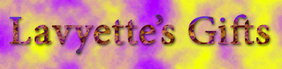 A welcome banner for Lavyette_s Gifts