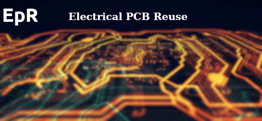 A welcome banner for Electrical PCB Reuse