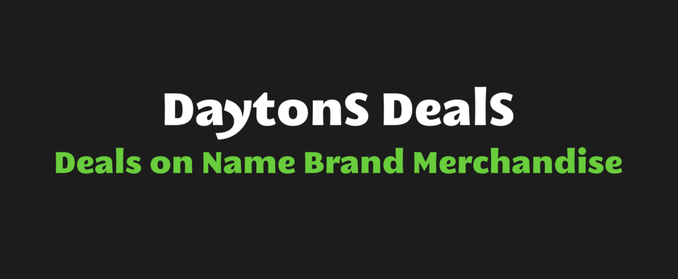 A welcome banner for DaytonS DealS