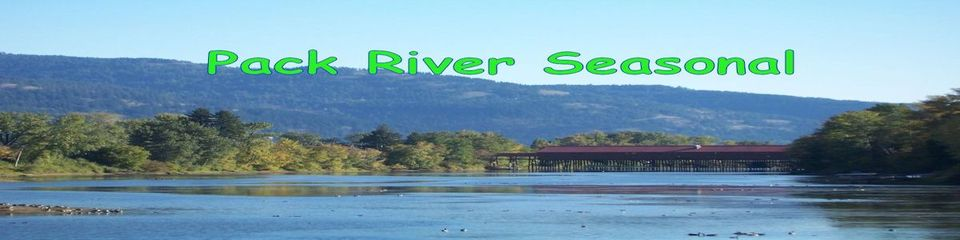 A welcome banner for Pack River Seasonal