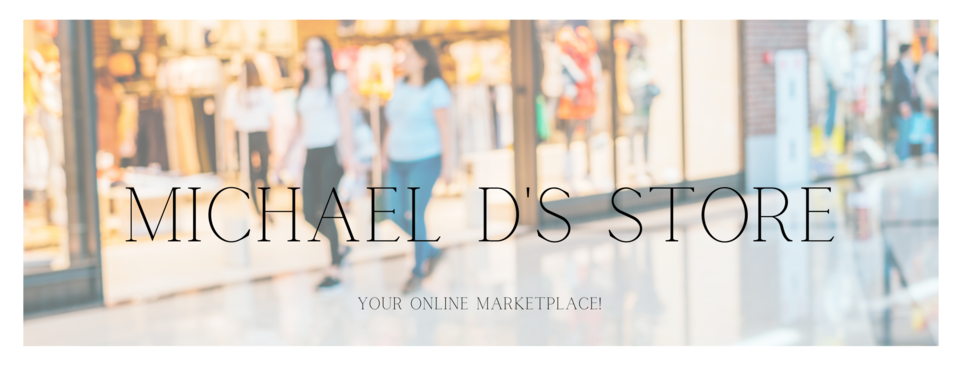 A welcome banner for Michael Ds Store