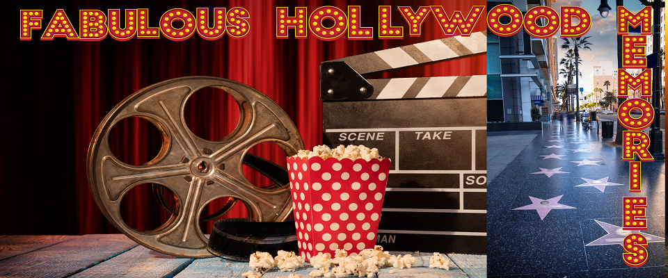 A welcome banner for Fabulous Hollywood Memories