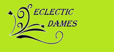A welcome banner for EclecticDames's booth