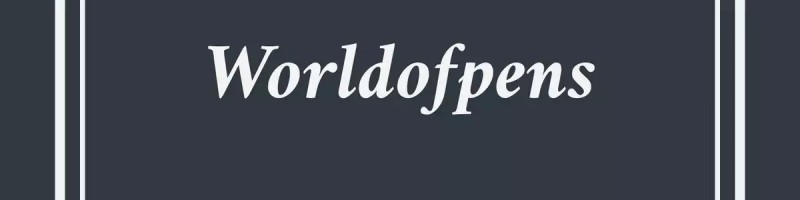 A welcome banner for worldofpens