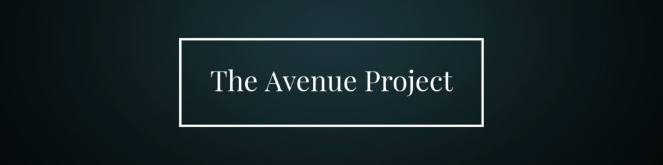 A welcome banner for The Avenue Project