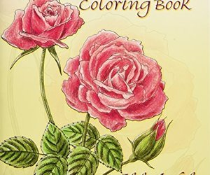 Favorite Roses Coloring Book (Dover Nature Coloring Book) [Paperback] [Jan 01, 1, an item from the 'Color My World...' hand-picked list