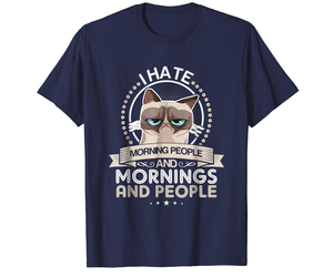 New Shirts - I Don't Like Morning People OR Mornings OR People New TShirt Men, an item from the 'Not a Morning Person' hand-picked list