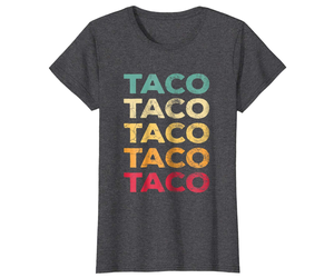 Dad Shirts - FUNNY TACO T Shirt Gift Retro Taco BIRTHDAY GIFT Vintage Wowen, an item from the 'Every Day is Taco Tuesday if You Try Hard Enough' hand-picked list