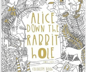 Alice Down the Rabbit Hole : Coloring Book, Paperback by Lundie, Isobel, ISBN..., an item from the 'Color My World...' hand-picked list
