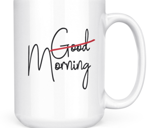 Morning Mug Good morning White ceramic 15oz Novelty coffee Mug, an item from the 'Not a Morning Person' hand-picked list